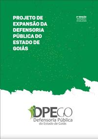 Projeto de expansão da Defensoria Pública do Estado de Goiás